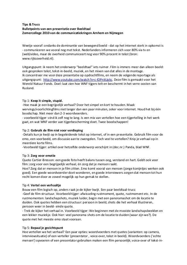 Tips & TrucsBulletpoints van een presentatie over BeeldtaalZomercollege 2010 van de communicatiekringen Arnhem en Nijmegen...