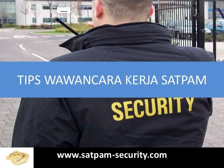 TIPS WAWANCARA KERJA SATPAM     www.satpam-security.com