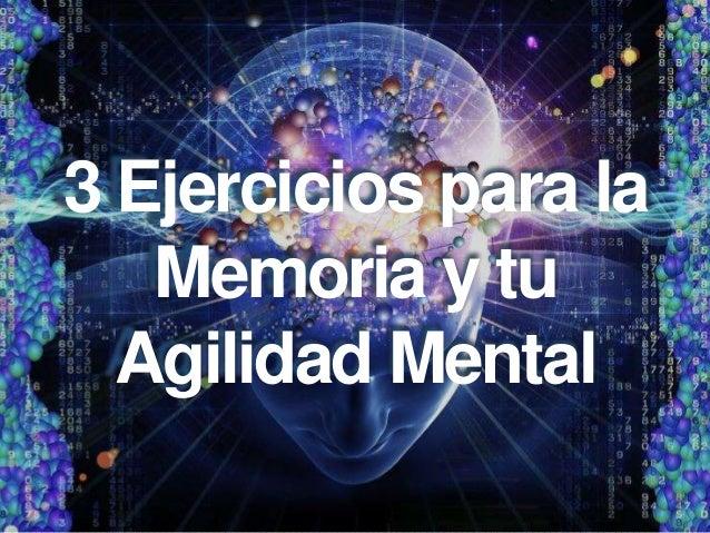 3 Ejercicios para la Memoria y tu Agilidad Mental