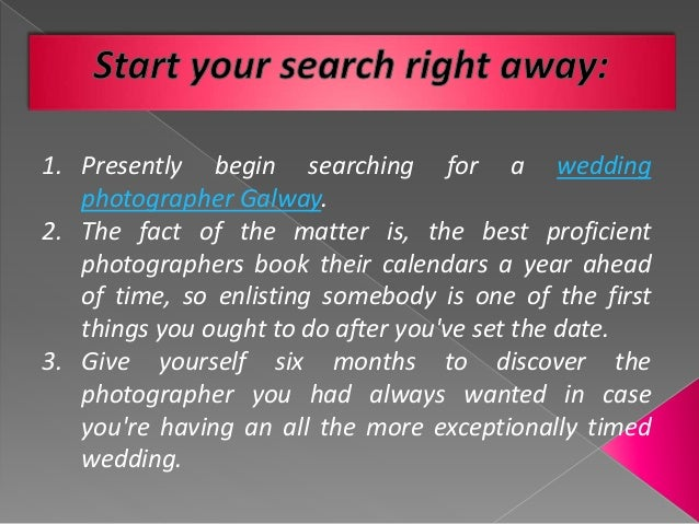 Tip To Select From The Gamut Of Wedding Photographer Galway