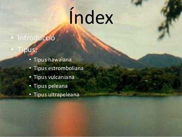 Tipus activitat volcànica_presentacio Slide 2