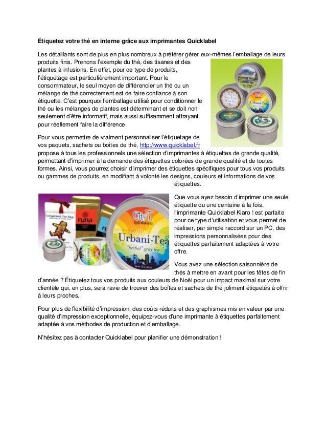 Étiquetez votre thé en interne grâce aux imprimantes Quicklabel Les détaillants sont de plus en plus nombreux à préférer g...