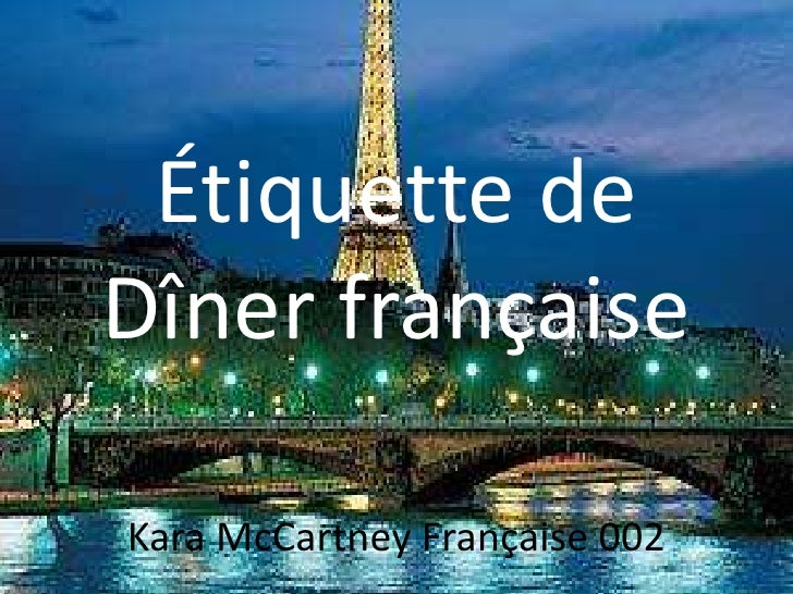 Étiquette de Dîner française  Kara McCartney Française 002