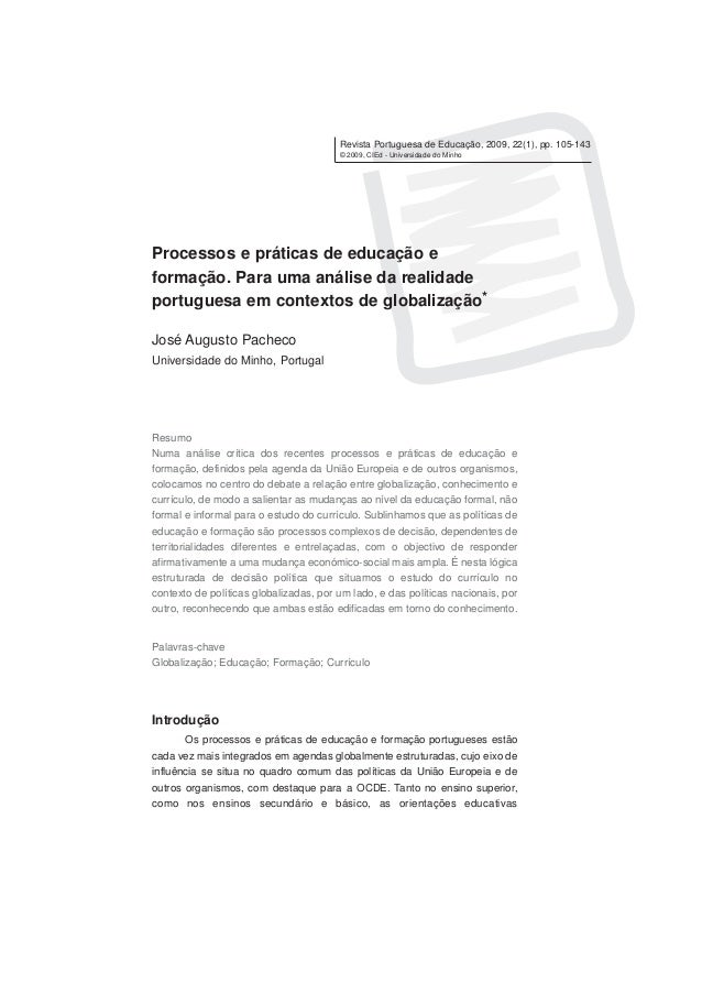 Revista Portuguesa de Educação, 2009, 22(1), pp. 105-143 © 2009, CIEd - Universidade do Minho Processos e práticas de educ...
