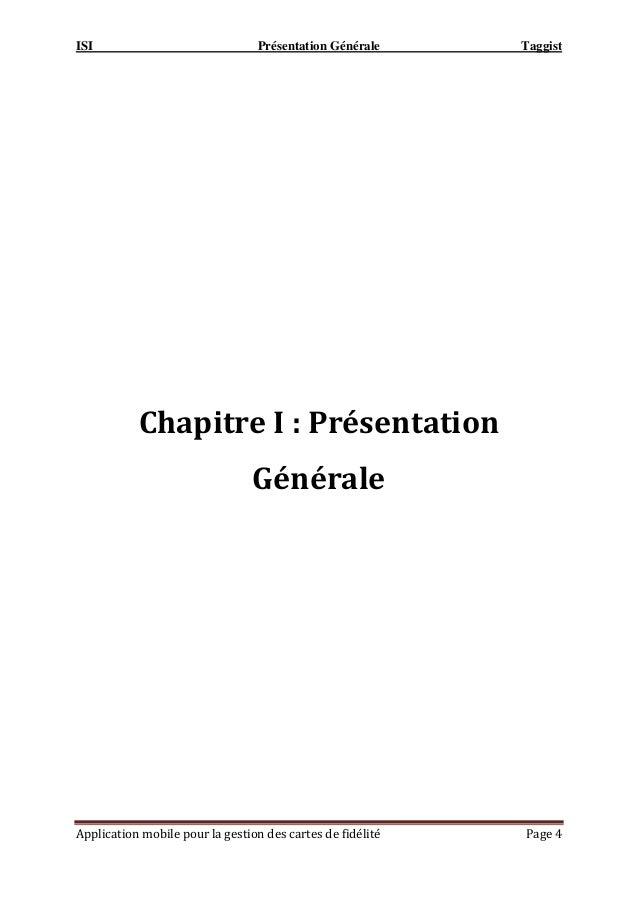 ISI Présentation Générale Taggist Application mobile pour la gestion des cartes de fidélité Page 4 Chapitre I : Présentati...