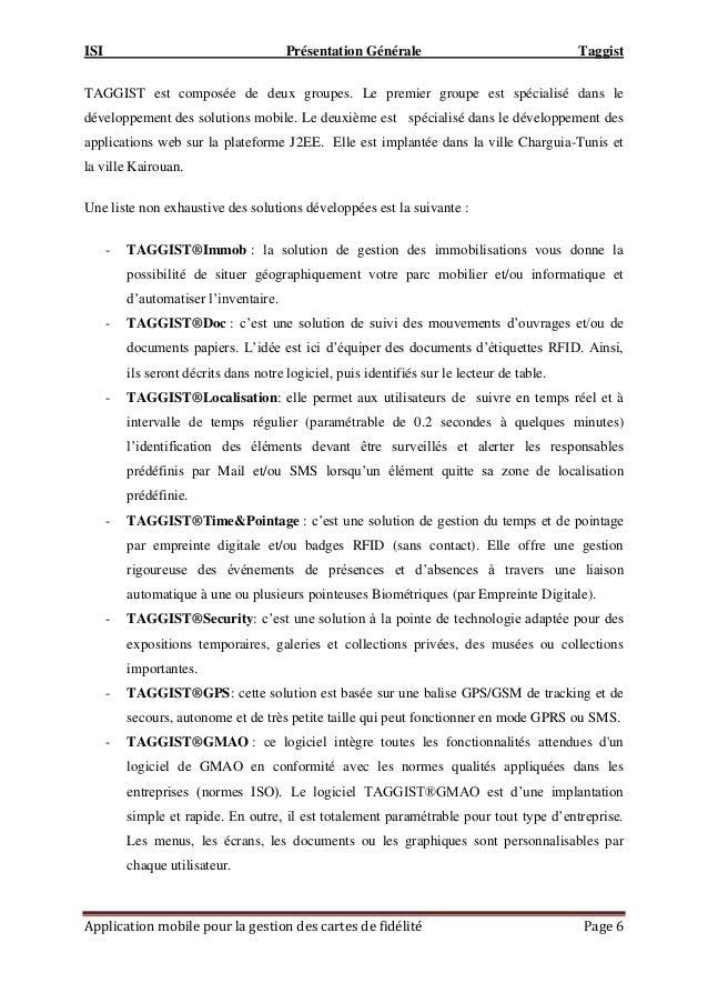 ISI Présentation Générale Taggist Application mobile pour la gestion des cartes de fidélité Page 6 TAGGIST est composée de...