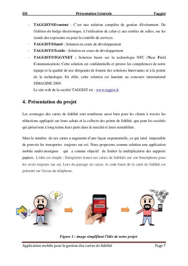 """ISI Présentation Générale Taggist Application mobile pour la gestion des cartes de fidélité Page 7 - TAGGIST®Eventent : C""""..."""