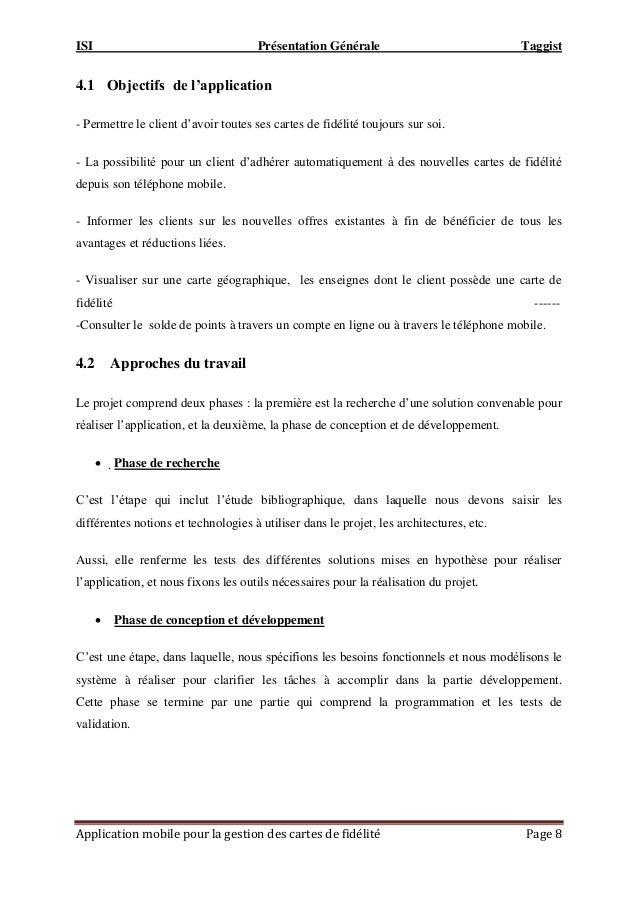 ISI Présentation Générale Taggist Application mobile pour la gestion des cartes de fidélité Page 8 4.1 Objectifs de l'appl...