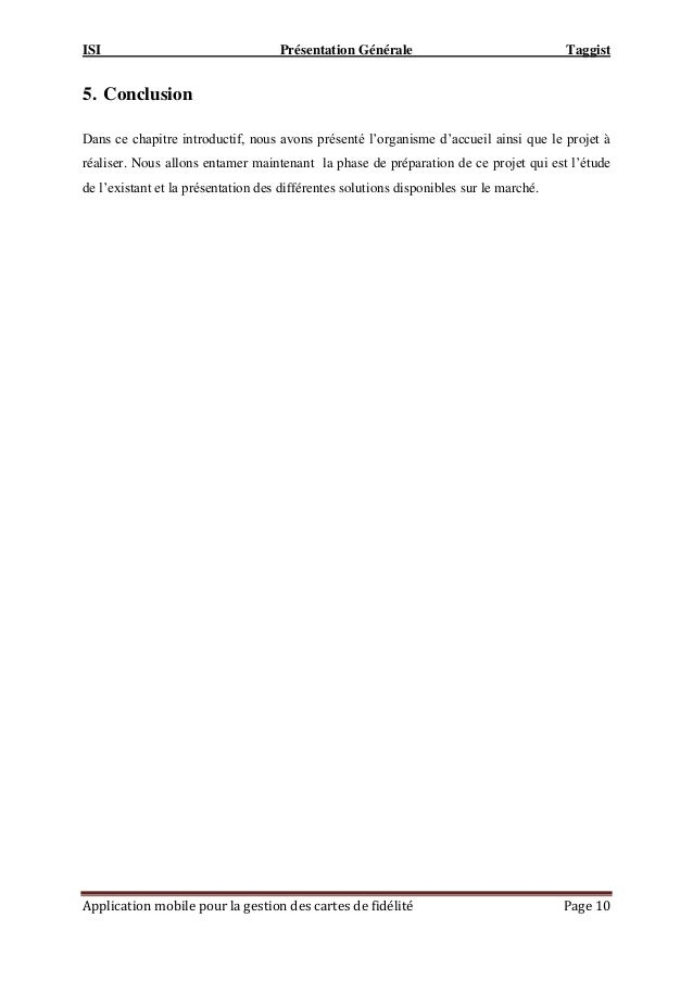ISI Présentation Générale Taggist Application mobile pour la gestion des cartes de fidélité Page 10 5. Conclusion Dans ce ...