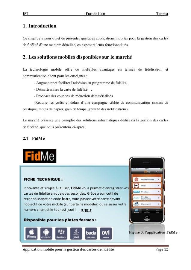 ISI Etat de l'art Taggist Application mobile pour la gestion des cartes de fidélité Page 12 1. Introduction Ce chapitre a ...