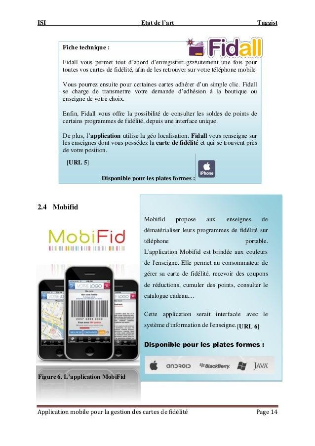 ISI Etat de l'art Taggist Application mobile pour la gestion des cartes de fidélité Page 14 2.4 Mobifid Fiche technique : ...