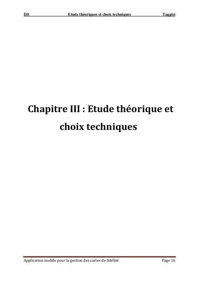 ISI Etude théoriques et choix techniques Taggist Application mobile pour la gestion des cartes de fidélité Page 16 Chapitr...