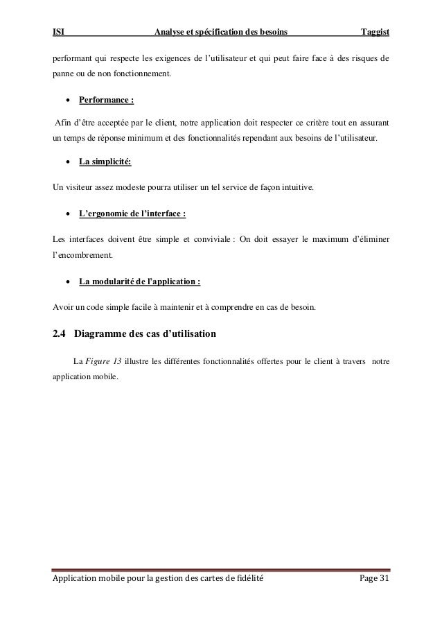 ISI Analyse et spécification des besoins Taggist Application mobile pour la gestion des cartes de fidélité Page 31 perform...
