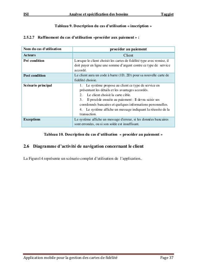 ISI Analyse et spécification des besoins Taggist Application mobile pour la gestion des cartes de fidélité Page 37 Tableau...