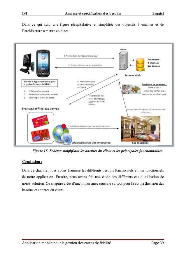 ISI Analyse et spécification des besoins Taggist Application mobile pour la gestion des cartes de fidélité Page 39 Dans ce...