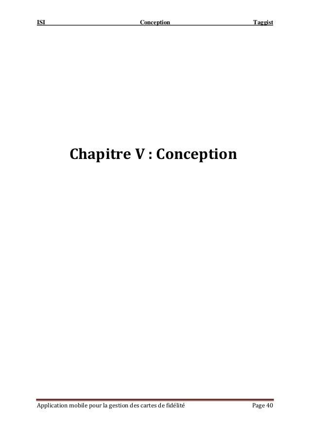 ISI Conception Taggist Application mobile pour la gestion des cartes de fidélité Page 40 Chapitre V : Conception