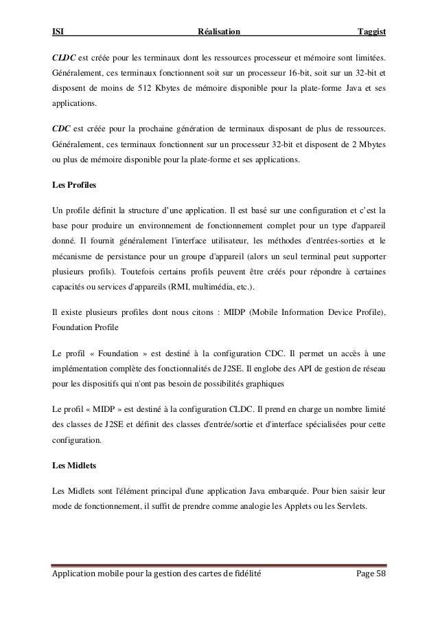 ISI Réalisation Taggist Application mobile pour la gestion des cartes de fidélité Page 58 CLDC est créée pour les terminau...