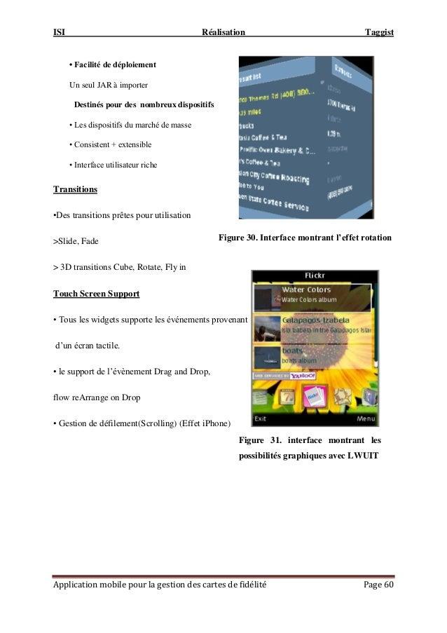 ISI Réalisation Taggist Application mobile pour la gestion des cartes de fidélité Page 60 Transitions •Des transitions prê...