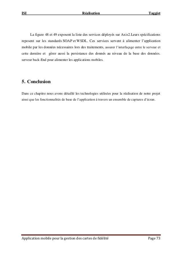 ISI Réalisation Taggist Application mobile pour la gestion des cartes de fidélité Page 73 La figure 48 et 49 exposent la l...