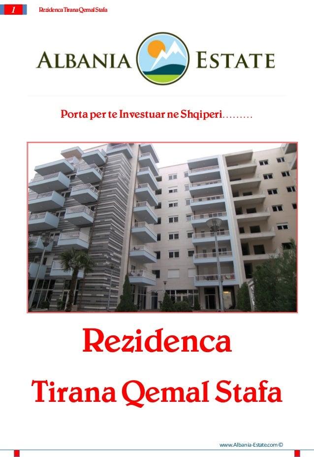1   Rezidenca Tirana Qemal Stafa            Porta per te Investuar ne Shqiperi………                     Rezidenca    Tirana ...