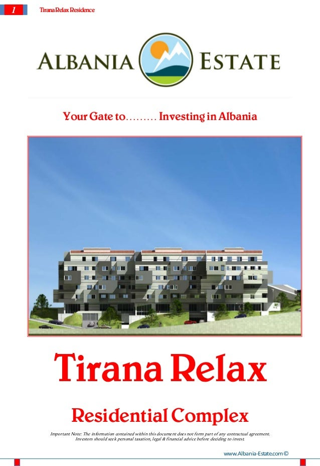 1   Tirana Relax Residence              Your Gate to……… Investing in Albania         Tirana Relax                  Residen...