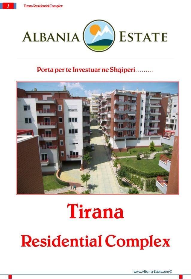 1   Tirana Residential Complex            Porta per te Investuar ne Shqiperi………                                 Tirana    ...