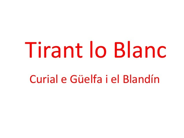 Tirant lo Blanc Curial e Güelfa i el Blandín