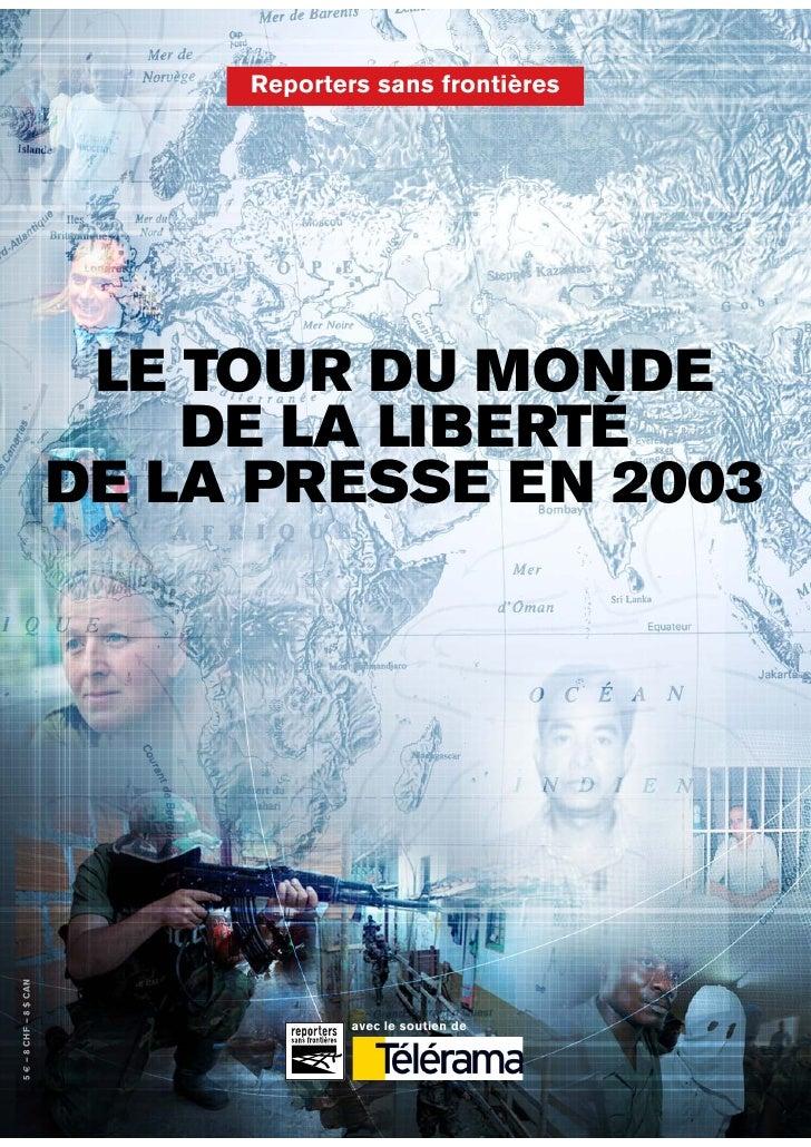 Reporters sans frontières                              LE TOUR DU MONDE                             DE LA LIBERTÉ         ...