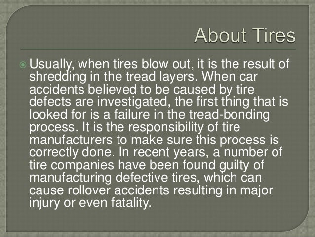 Tire defects and car accidents for There are usually collisions in a motor vehicle crash