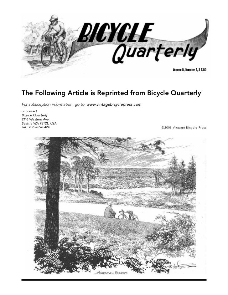 Volume 5, Number 4, $ 8.50The Following Article is Reprinted from Bicycle QuarterlyFor subscription information, go to www...