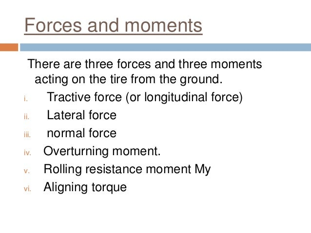 Tire forces and moments