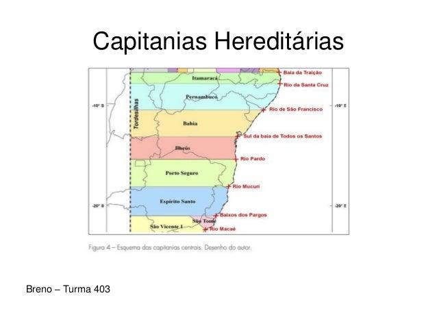 Capitanias Hereditárias Breno – Turma 403