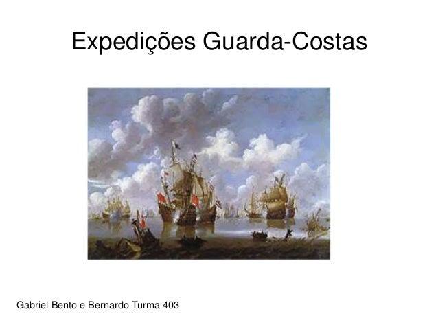 Expedições Guarda-Costas Gabriel Bento e Bernardo Turma 403