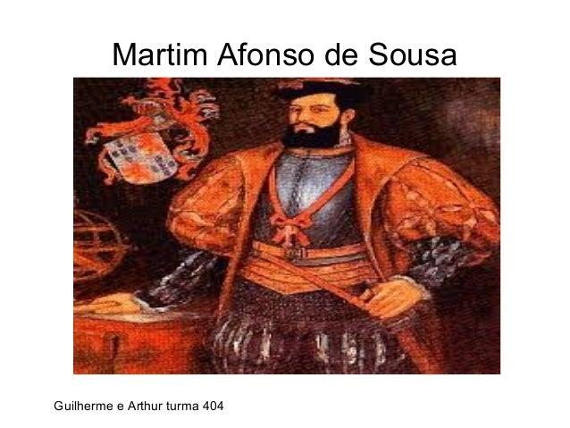Martim Afonso de Sousa Guilherme e Arthur turma 404