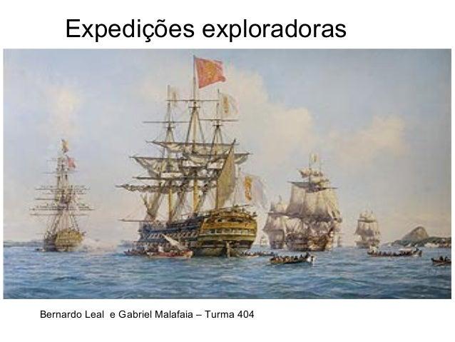 Expedições exploradoras Bernardo Leal e Gabriel Malafaia – Turma 404