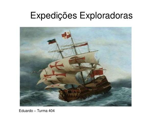 Expedições Exploradoras Eduardo – Turma 404
