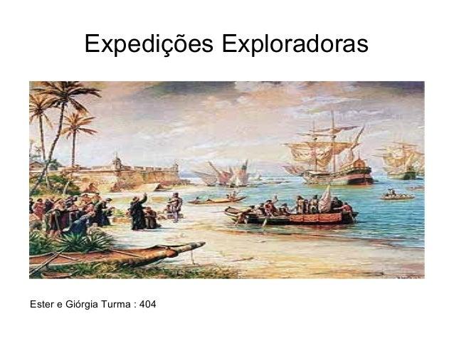 Expedições Exploradoras Ester e Giórgia Turma : 404