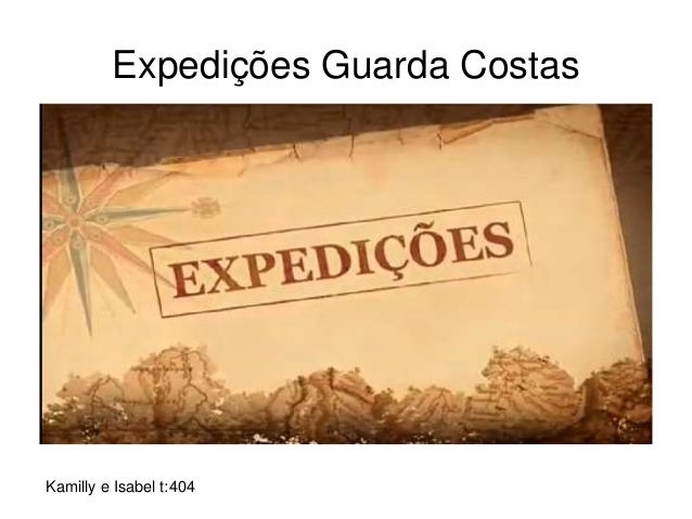 Expedições Guarda Costas Kamilly e Isabel t:404