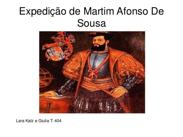 Expedição de Martim Afonso De Sousa Lara Katz e Giulia T: 404