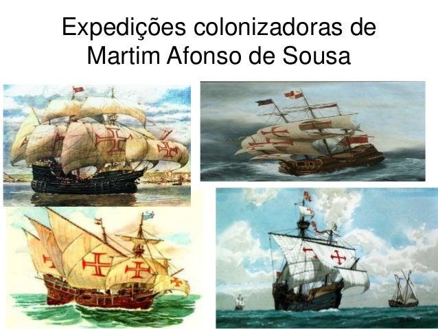 Expedições colonizadoras de Martim Afonso de Sousa