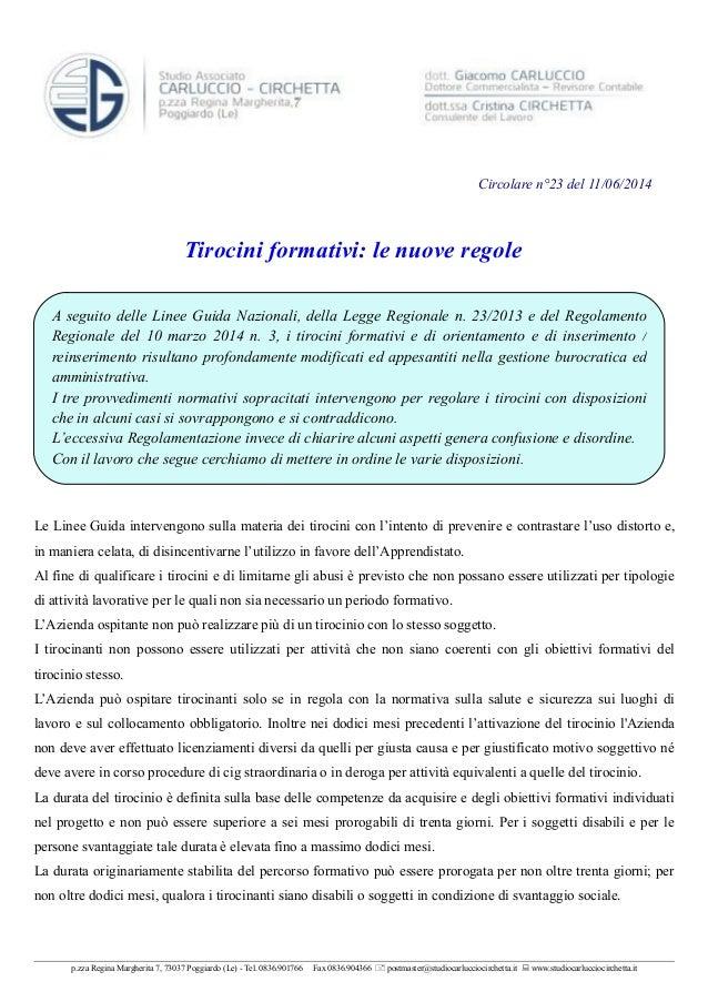 A seguito delle Linee Guida Nazionali, della Legge Regionale n. 23/2013 e del Regolamento Regionale del 10 marzo 2014 n. 3...