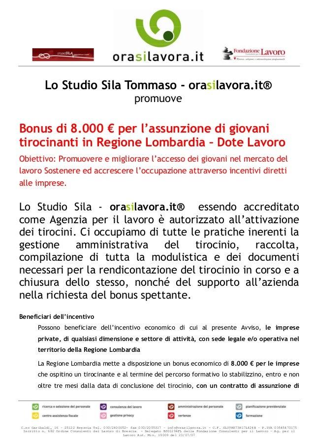 Lo Studio Sila Tommaso - orasilavora.it®                                                      promuoveBonus di 8.000 € per...