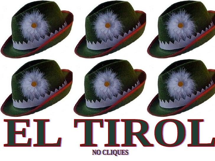 EL TIROL  NO CLIQUES