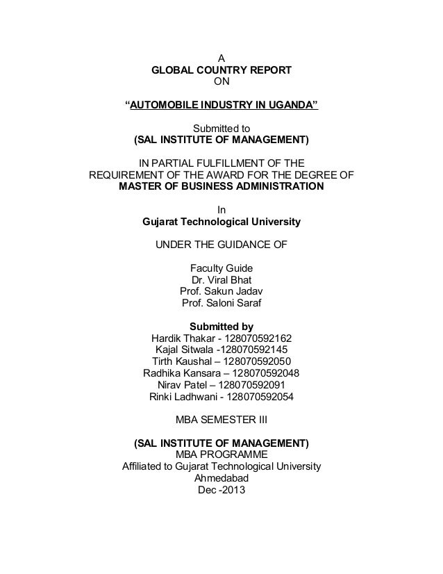 "A GLOBAL COUNTRY REPORT ON ""AUTOMOBILE INDUSTRY IN UGANDA"" Submitted to (SAL INSTITUTE OF MANAGEMENT) IN PARTIAL FULFILLME..."