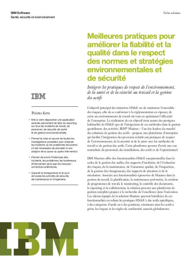 IBM Software Santé, sécurité et environnement Fiche solution Meilleures pratiques pour améliorer la fiabilité et la qualit...