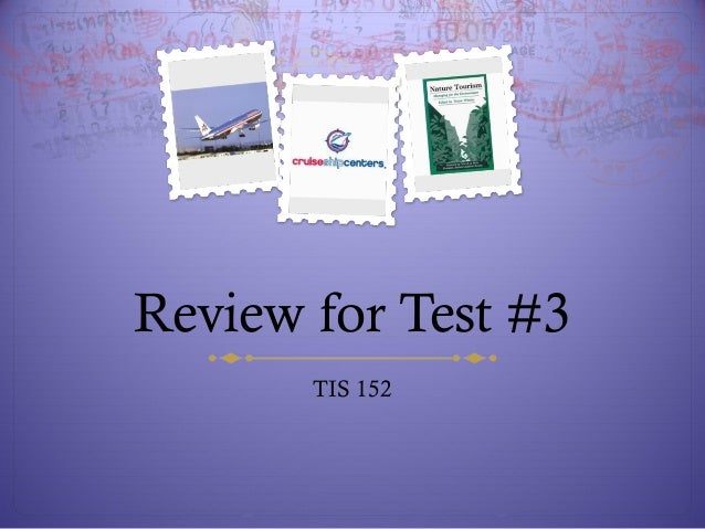 Review for Test #3 TIS 152