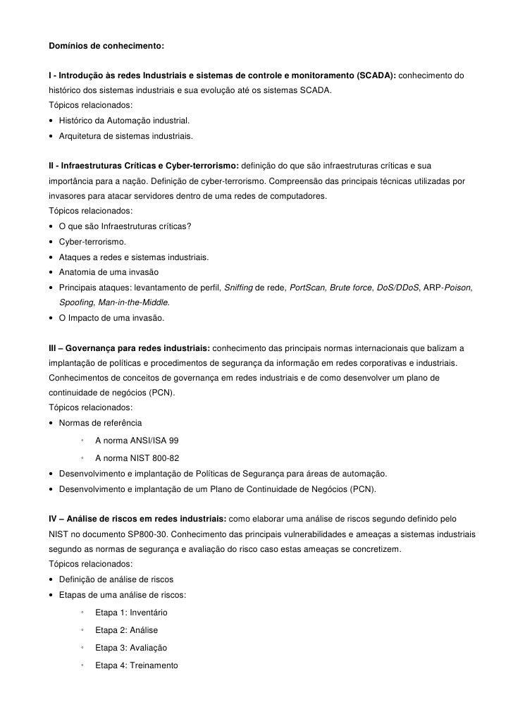 Domínios de conhecimento:I - Introdução às redes Industriais e sistemas de controle e monitoramento (SCADA): conhecimento ...