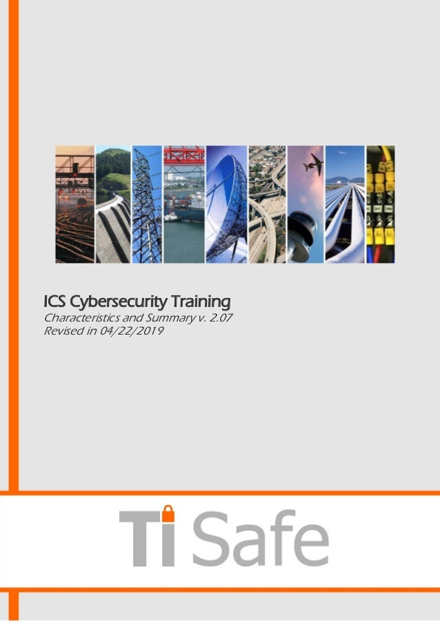 ICS Cybersecurity Training Characteristics and Summary v. 2.07 Revised in 04/22/2019