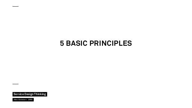 5 basic Principles  Service Design Thinking Marc Stickdorn 2013