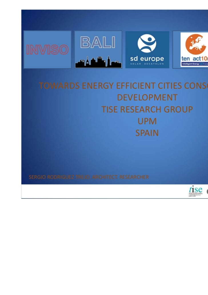 TOWARDS ENERGY EFFICIENT CITIES CONSCIENCE AND                    DEVELOPMENT               TISE RESEARCH GROUP           ...